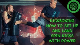 Raymond Daniels - How to Set up and Land Spin Back Kicks with Power for Kickboxing / MMA