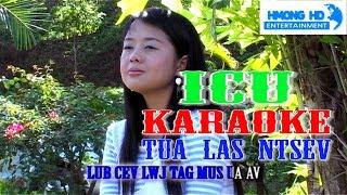 Tua Las Ntsev Karaoke - ICU Bands [Official MV Instrumental] คาราโอเกะ