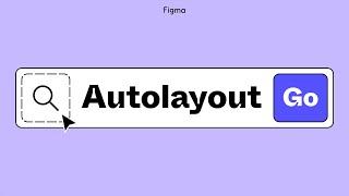 Figma Tutorial: Auto Layout (older version)