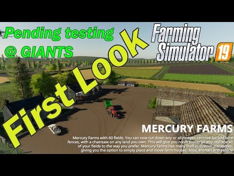 FIRST LOOK - Mercury Farms FS19 - Uploaded to GIANTS