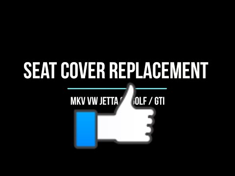 DIY: Replacing a Seat Cover in your car - Removal and Installation of a Factory Replacement