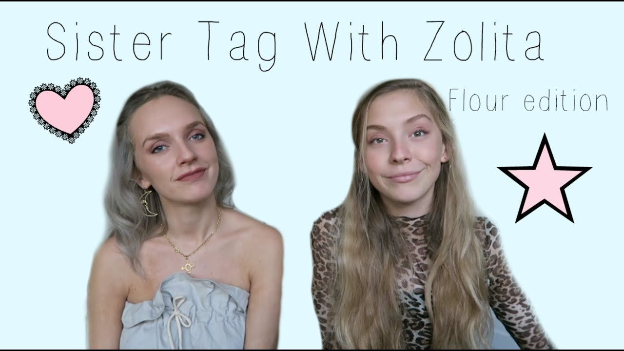 Sister tag with Zolita! - Messy Flour edition
