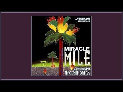 Tangerine Dream - Miracle Mile (Original Motion Picture Soundtrack)