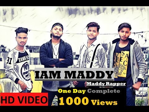 MADDY RAPPER..I Am Maddy (Official HD video song ) New Song 2017