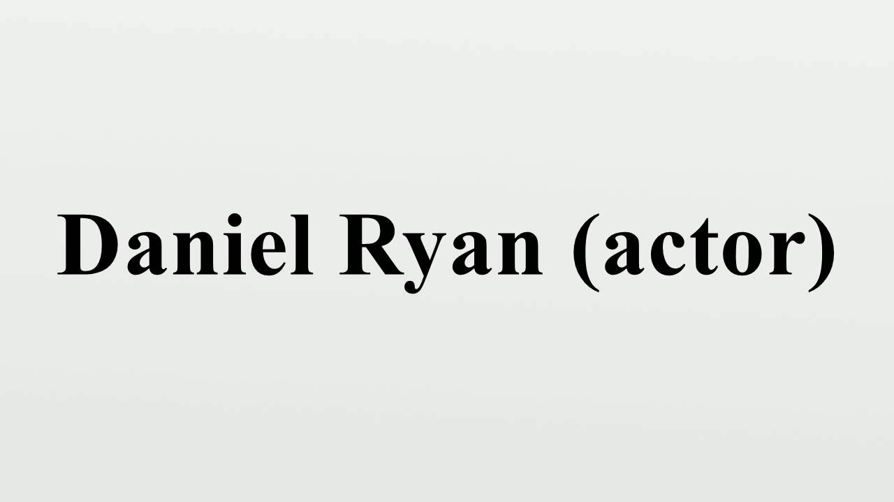 Watch Daniel Ryan (born 1968) video