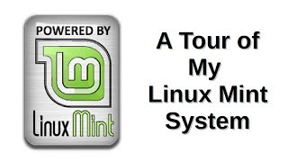 A Tour of My Linux Mint System