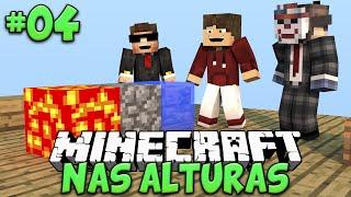GERADOR DE PEDRA! - MINECRAFT NAS ALTURAS #04