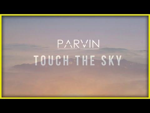 Parvin - Touch the Sky (Original Mix)