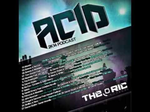ACID - 2K14 PODCAST (HARDCORE RAVE MUSIC - DJ SET)