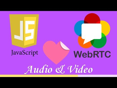 webrtc tutoriel : audio & video