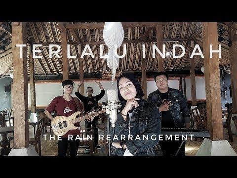 TERLALU INDAH || NAZARA (ReArrangement) #therain