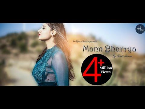 Mann Bharrya | Female Version | Shruti Unwind | B Praak | Jaani | Latest Punjabi Song | Rockfarm