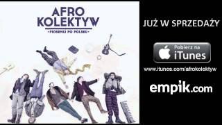 Afro Kolektyw - Do ukochanej pracy