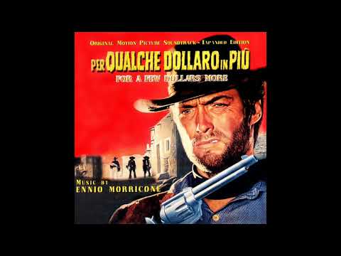 For A Few Dollars More | Soundtrack Suite (Ennio Morricone)