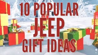 Top 10 Jeep Gift Ideas | Popular Jeep Gifts | Morris 4x4 Center