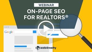 On-Page SEO for Real Estate Websites | Web4Realty Webinar