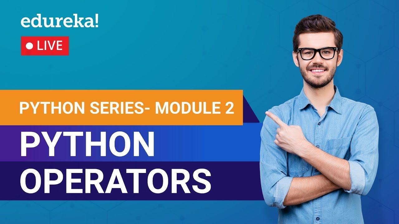 Learn Python Module 2 - Python Operators | Python Crash Course