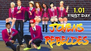 JOVENS REBELDES  1.01 |  First Day  | THE SIMS 4