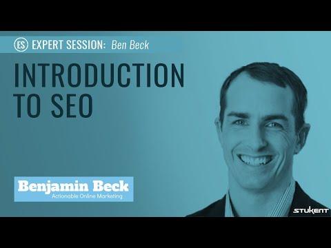 Stukent Expert Session 03- Introduction to SEO with Benjamin Beck