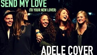 Send My Love (To Your New Lover)- Adele (Tayler Lanning Cover)