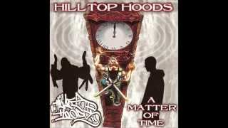 Hilltop Hoods - Featuring Bukue One - Deaf Can Hear - A Matter of Time - Track 09