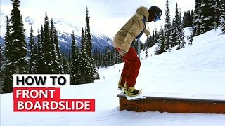 How to Front Boardslide to Fakie - Snowboard Tutorial Video