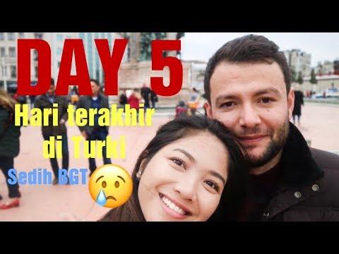 SEDIHNYA!!! Hari terakhir di Turki | LDR Indonesia-Turki Mp3