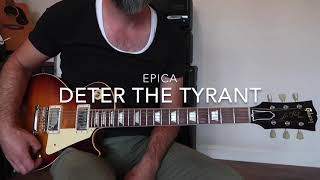 EPICA - Deter the Tyrant - solo