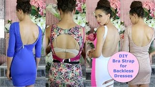 DIY Bra Strap Extension for Backless Tops & Dresses(A 5 min DIY bra strap extension tutorial so you can wear backless and low-back tops and dresses with your own bra! You don't have to be afraid of backless tops ..., 2014-09-22T17:41:39.000Z)