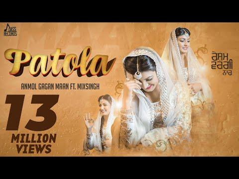 Patola   (Full HD)   Anmol Gagan Maan   New Punjabi Songs 2016   Latest Punjabi Songs 2016