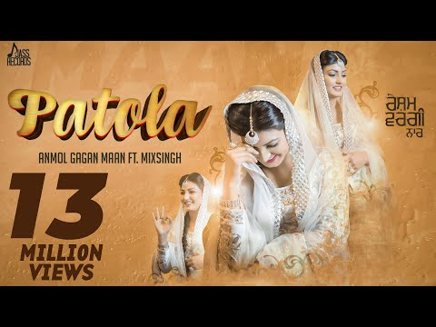 Patola | (Full HD) | Anmol Gagan Maan | New Punjabi Songs 2016 | Latest Punjabi Songs 2016