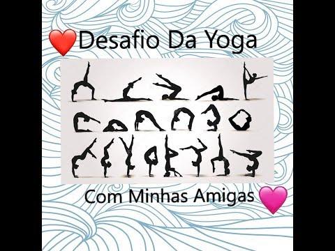 Desafio Da Yoga Com as minhas amigas ❤😘🎉
