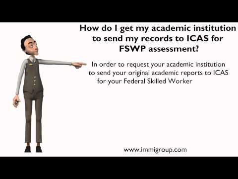 How do I get my academic institution to send my records to ICAS for FSWP assessment?