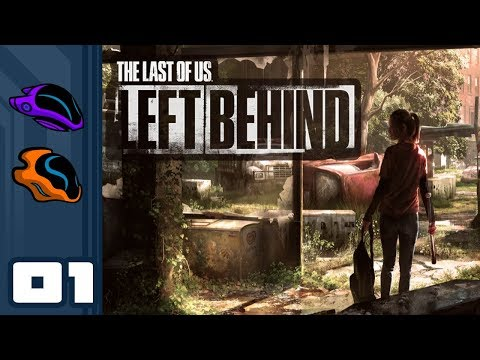 Let's Play The Last Of Us: Left Behind - PS4 Gameplay Part 1 - Playin Hooky