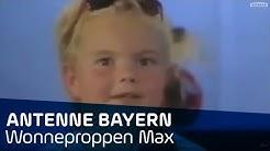 Die Reichweite der Frau in Bayern | Wonneproppen Max | ANTENNE BAYERN