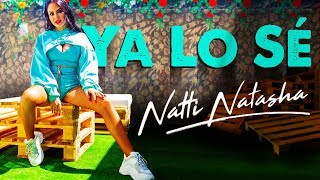 Natti Natasha - Ya Lo Sé [Official Video]