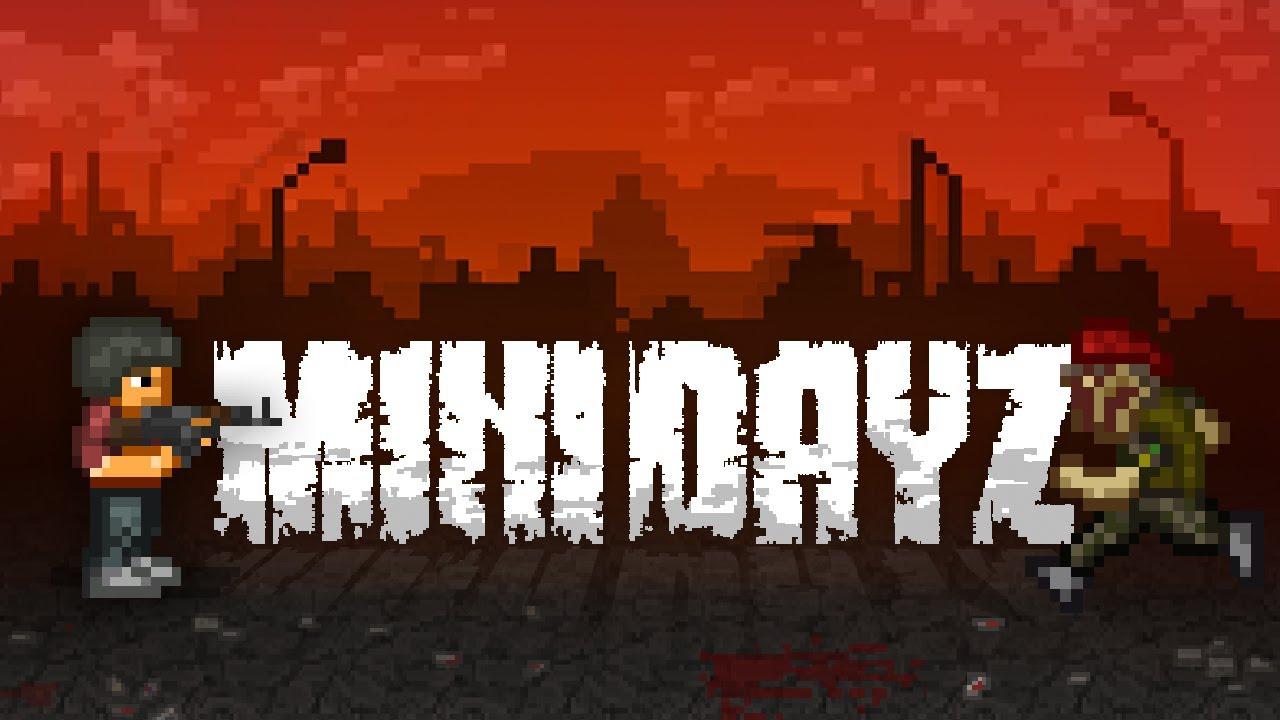 Общий гайд по Mini DayZ