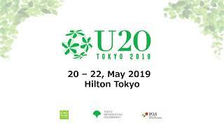 5/22 2019 Urban 20 (U20) Tokyo Mayors Summit Day 2 8:30-9:30