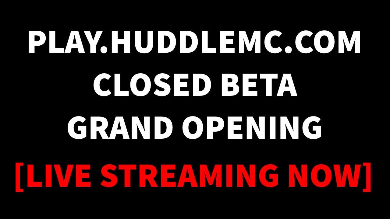 Huddle Closed Beta Opening