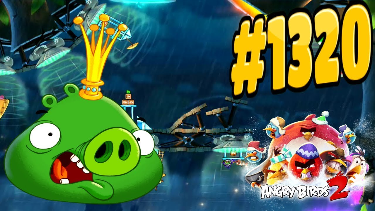 Angry birds 2 bamboo forest hambodia king pig level 1320 - Angry birds trio ...