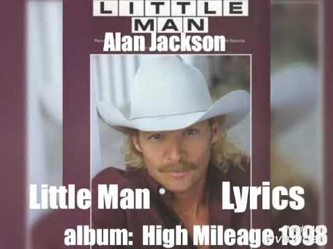 Alan Jackson - Little Man 1998 Lyrics