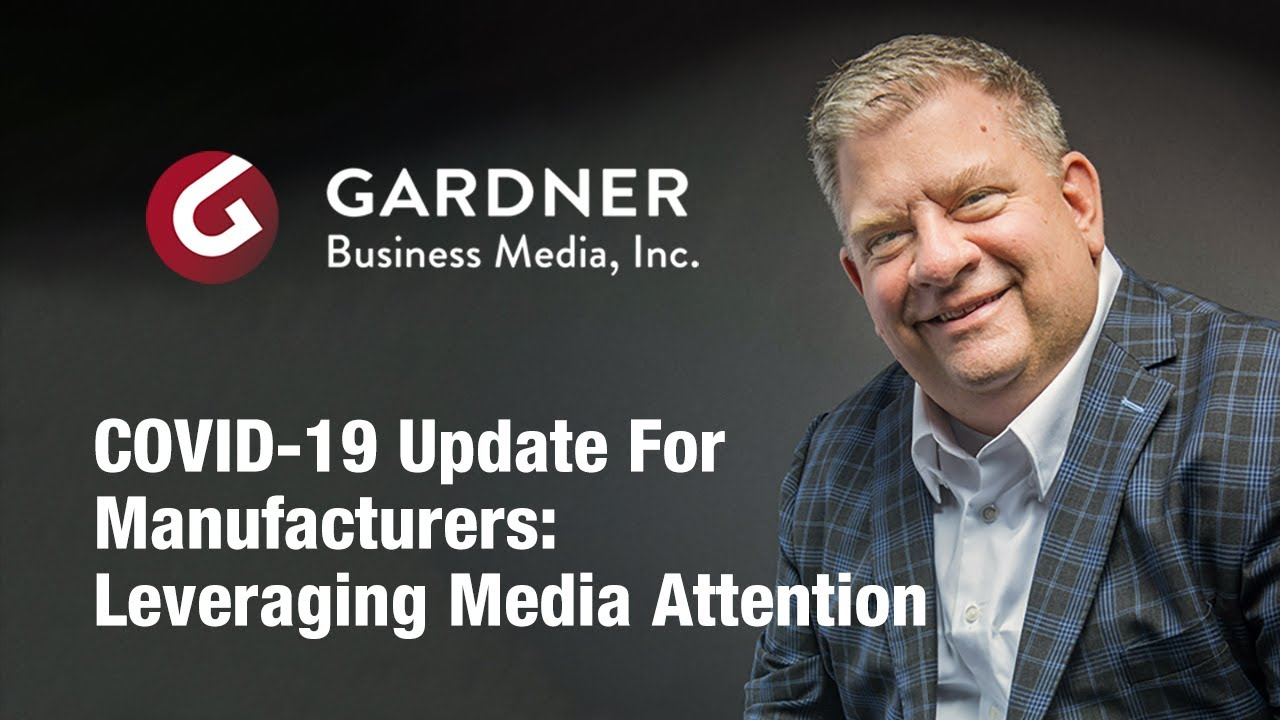 Gardner Business Media President Sees Meaning in General Media Attention to Manufacturing, Asks for Stories