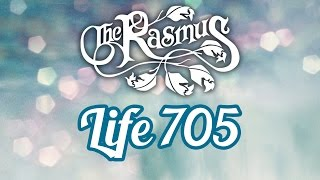 Download The Rasmus - Life 705 (Lyrics) MP3 song and Music Video