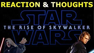 Star Wars Episode 9 The Rise of Skywalker Teaser Trailer Reaction & Thoughts