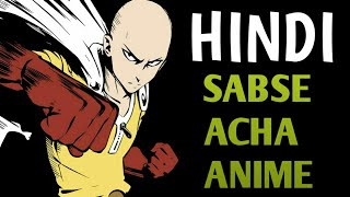 BEST ANIME EVER *ONE PUNCH MAN* IN HINDI