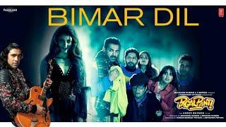 Bimar Dil Full Song (Pagalpanti) | Jubin Nautiyal | New Song