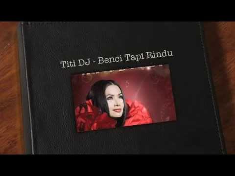 Titi DJ   Benci Tapi Rindu Mp3