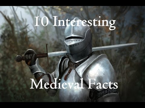 10 Interesting Medieval Facts