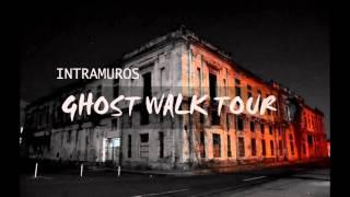Center for Paranormal Studies (POTU) INTRAMUROS GHOST WALK TOUR