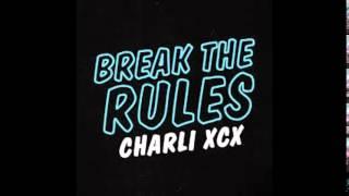 Скачать Lucky Rose X Charli XCX Break The Rules Remix